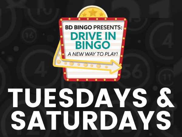 Drive-In Bingo – Tuesdays & Saturdays